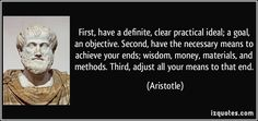 quote-first-have-a-definite-clear-practical-ideal-a-goal-an-objective-second-have-the-necessary-aristotle-323492.jpg (850×400)
