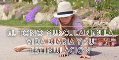 El tono muscular en la vida diaria y su estimulació—n #OcupaTEA