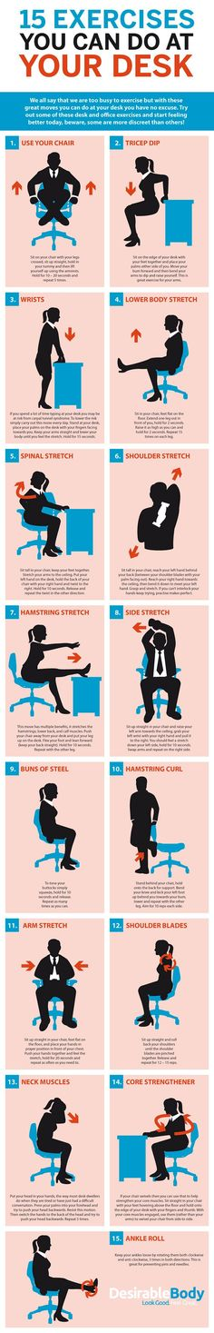 Sitting all day at your desk isn't good for you. If you can't get up a take a walk, a graphic from Desirable Body shows you some #easy exercises you can do while at your desk.