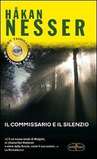 Il commissario e il silenzio - Hakan Nesser - 39 recensioni su Anobii