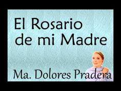 María Dolores Pradera:  El Rosario de mi Madre . - YouTube
