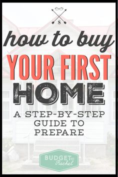 Before buying a home, read this step-by-step guide to prepare financially and create a budget you can stick to, even as you get ready to be a new homeowner.