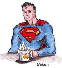 Superman, hater of Mondays and drinker of Coffee!