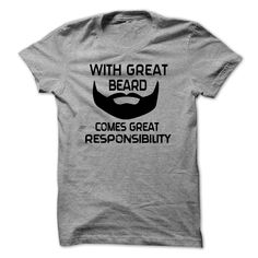 (Tshirt Order) With Great Beard Comes Great Responsibility Mens Daddy T-shirt at Tshirt design Facebook Hoodies, Tee Shirts
