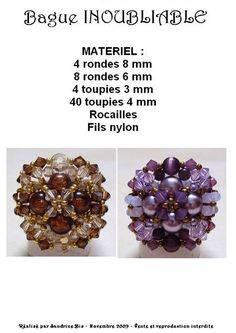 Ring INOUBIABLE Free Pattern by Sandrine Bis. Use: 4 round beads 8mm, 8 round beads 6mm, 4 bicone beads 3mm, 40 bicone beads 4mm, seed beads (11/0?). Page 1 of 3