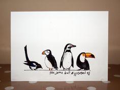 "The Same But Different original digital watercolour illustration art print birds penguin toucan puffin magpie 5x7"""