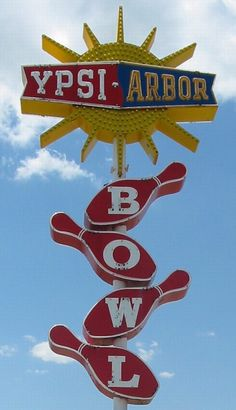 Ypsi-Arbor Bowl sign - This link has a few dozen cool vintage signs from Michigan cities.