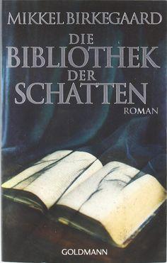 Mikkel Birkegaard: Die Bibliothek der Schatten