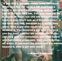 Robert Pattinson quote on dating girls that read. :)