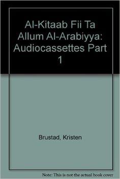 Al-Kitaab Fii Tacallum Al-Carabiyya : A Textbook for Beginning Arabic, Part One (Cassettes Only)  https://www.amazon.com/dp/0878402675?m=null.string&ref_=v_sp_detail_page