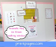 How to make an easy ice cream stand walk-up window for your dramatic play center in #preschool or kindergarten via www.pre-kpages.com