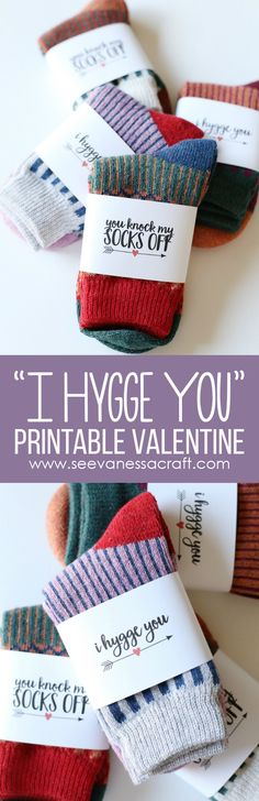 "Wool Socks Printable Valentine's Day Gift Idea - ""I Hygge You"" and ""You Knock My Socks Off"" versions"