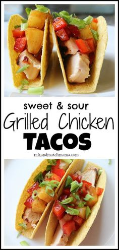 Mix and Match Mama: Sweet & Sour Grilled Chicken Tacos