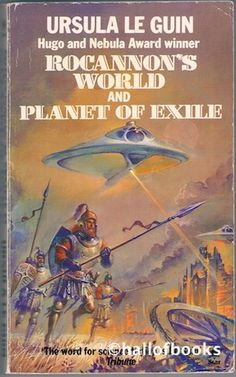 Rocannon's World and Planet Of Exile by Ursula Le Guin