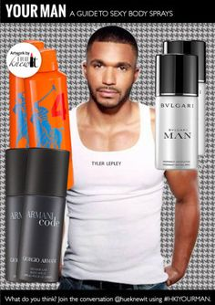Grooming tips for your man: Grooming products & suggestions for keeping Your Man well groomed everyday Tyler Lepley, Man Body, Hair Pomade, Facial Scrubs, Your Man, Men's Grooming, Body Spray, Sprays, Sexy Body