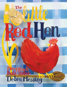 The Little Red Hen © Kate Slater