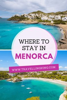 Where to stay in Menorca | Spain travel tips | Spain Travel guide | Spain travel | Spain Guide | Spain Bucket List | Spain | Spain Things to Do in | Spain Weekend Guide | Tourist Attractions Spain | Spain Attractions #Spain #Spaintravel #Spaintravelguide #Spainthingstodo #exploreSpain #visitSpain