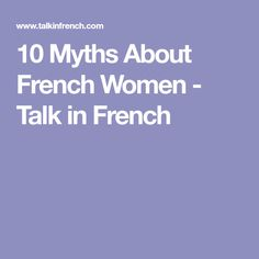 What to say and what not to say in French conversations? Avoid the awkwardness and let our list of French taboos help you avoid an embarrassing faux pas. French Conversation, Hair Loss Causes, French Dressing, Hair Loss Women, I Feel Pretty, Looking For Women, Need To Know, Style Icons, How To Find Out