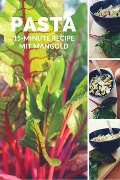 Rezept für Mangold mit Pasta und würzigem Bergkäse - Yummy!