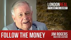 When Jim Rogers shows up with that Southern drawl and Seersucker suit, you know some Investing science is about to be dropped on your dome. Jim Rogers has Jim Rogers, Journey, Author, London, Marketing, Rainbows, Wealth, Tv, Building