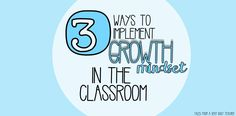 Three Ways to Implement Growth Mindset {in the classroom}