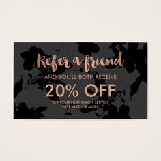 Black Floral Rose Gold Text Salon Referral Card Salon Quotes, Hair Quotes, Spa Quotes, Salon Business, Home Based Business, Nails Bar, Referral Cards, Promotion, Business Hairstyles