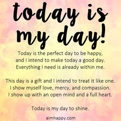 Today is Your Day to Shine