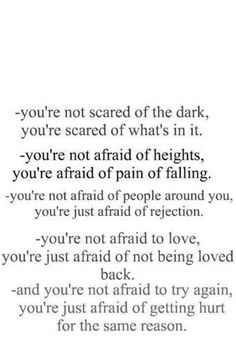 you are not afraid...