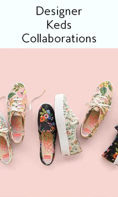 Keds sneakers are famous for partnering with different designer brands to create beautiful sneakers, and these are a few of our favorite collaborations.