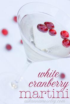 White Cranberry Martini (the perfect holiday martini) -- Ask Anna