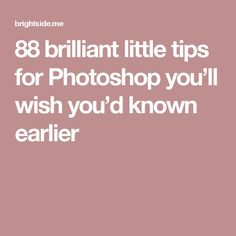 (9) 88 brilliant little tips for Photoshop you'll wish you'd known earlier