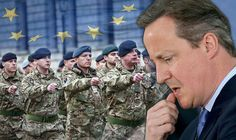 WARNING: Britain 'will be FORCED' to join new EU army UNLESS we back a Brexit
