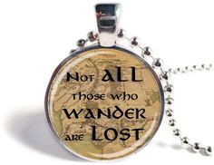 Not All Those Who Wander Are Lost Pendant Lord of by EmilyMadeMe, $10.95