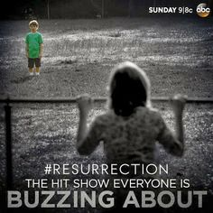 Resurrection ABC TV....This show blows my mind every week. Based on The Returned by Jason Mott