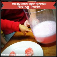 Monday's {Mini} Family Adventure - Fizzing Rocks: A perfect science experiment for toddlers!