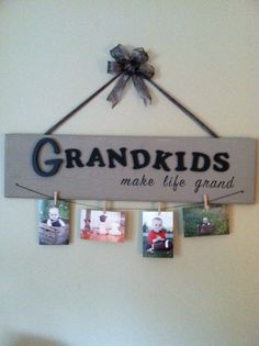 """""""Grandkids Picture Board""""- nice because it is easy to add a kid or two without having to commit to a set number of clothespins ('cause we don't know how many kids we're going to have!)."""