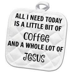 Xander funny quotes – All I need today is a little coffee and a lot of Jesus – Potholder – Home & Living – Home Improvement Ideas and Inspiration Quilted Potholders, Crochet Potholders, Kitchen Vinyl, Kitchen Decor, Baking Basket, Machine Embroidery Projects, Embroidery Designs, Silhouette Curio, Little's Coffee