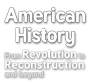 Logo American History - From Revolution to Reconstruction and what happened afterwards