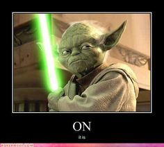 Why did Yoda have to be from the geekiest movie series ever? Why couldn't he be from a James Bond Series or something?