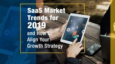 SaaS Market Trends for 2019 and How to Align Your Growth Strategy In this article, we lay out the key Software-as-a-Service (SaaS) market trends you need to leverage in your growth strategy for the coming year. Marketing Data, Affiliate Marketing, Marketing Strategies, Client Profile, Disruptive Technology, Market Trends, Business Offer, Customer Experience, Lead Generation
