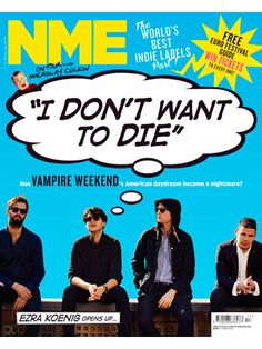 NME redesign their cover Nme Magazine, Magazine Covers, Ezra Koenig, Festival Guide, Vampire Weekend, Win Tickets, The Best Films, Daydream, Indie