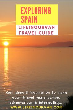 Lifeinourvan's Guide to Exploring Spain with Your Family