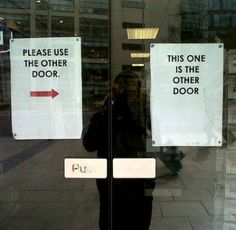 oh... THAT door.   (find more funny store signs at funnysigns.net)