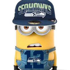 Seattle Seahawks Minion. The minions chose the Hawks cause they are da bomb