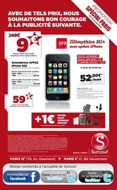 Projet Newsletters - Py Colors :   iPhone 3g  Surcouf.  Avec de tels prix, nous souhaitons bon courage à la publicité suivante  L'iPhone et SFR : Illimythics 3G+ avec option iPhone.
