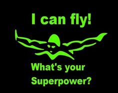 Swim T-Shirt I Can Fly! Whats Your Superpower? Youth - Adult Sizes  | JustAnAwesomeMom - Clothing on ArtFire