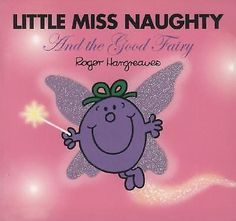 Little Miss Naughty and the Good Fairy (Mr. Men and Little Miss)