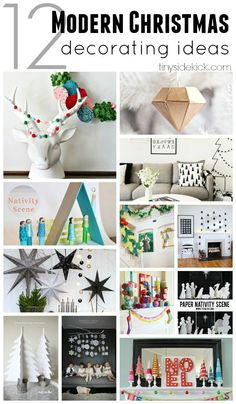 12 Modern Christmas Decorating Ideas - whether you love color or neutrals there are so many possibilities for modern Christmas decor. Love the simplicity!