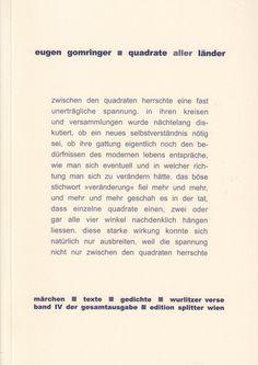 Eugen Gomringer, Quadrate aller Länder, Band IV, Märchen-Texte-Gedichte-Wurlitzer Verse, Edition Splitter, Wien, 2006