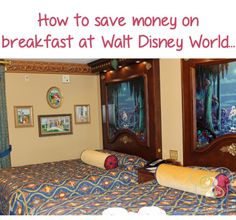 Breakfast at Disney - One easy way to save money (and time!) while at Disney World